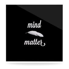 Mind Over Matter by Skye Zambrana Textual Art Plaque