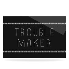 Trouble Maker by Skye Zambrana Textual Art Plaque