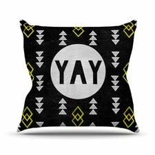 Yay by Skye Zambrana Throw Pillow