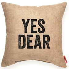 "Expressive ""Yes Dear"" Decorative Burlap Throw Pillow"