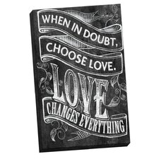 Choose Love 1 by IHD Studio Chalkboard Textual Art on Wrapped Canvas