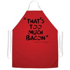 Too Much Bacon Apron