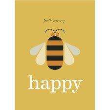Poster Don't Worry Bee Happy, Grafikdruck