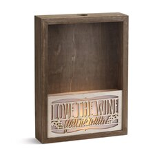 Lit Wine You're with Cork Storage Box