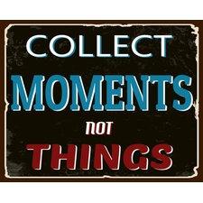 """Schild """"Collect Moments"""", Typographische Kunst"""