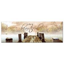 Glasbild Life is beautiful Fotodruck