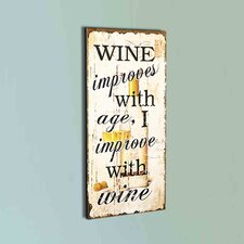"""""""Wine Improves with Age"""" """" Wall Décor"""