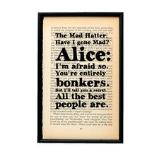 You're Entirely Bonkers from Alice in Wonderland by Lewis Carroll Framed Typography
