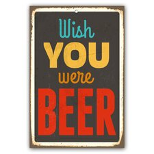 Schild Wish You were Beer - 45 x 30 cm