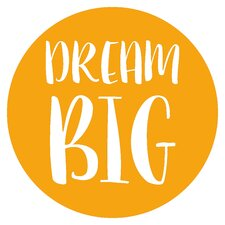 Wandtattoo Dream Big