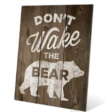 Don't Wake The Bear Graphic Art Plaque