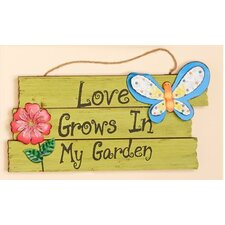 Love Grows In My Garden Hanging Wood Sign