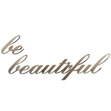 Be Beautiful Wall Décor