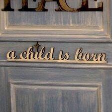 A Child Is Born Wall Décor