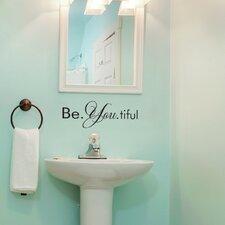 Be. You. tiful Wall Decal