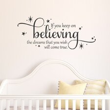 Quotes™ Keep on Believing