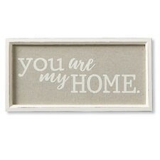 You Are My Home Wall Décor