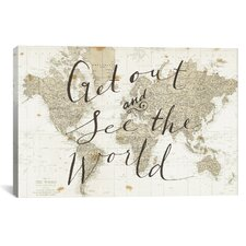 Get Out and See the World Textual Art on Wrapped Canvas