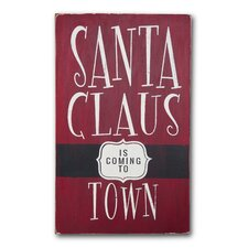 Santa Claus in Coming To Town Textual Art Plaque