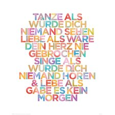 Deco Panel 'Tanze...', Bilddruck