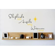 Sheperds Saw Angels Sang Wisemen Came Wall Decal