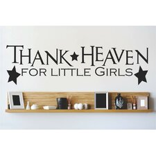 Thanks Heaven for Little Girls Wall Decal