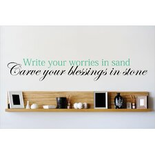 Write Your Worries In Sand Carve Your Blessings In Stone Wall Decal