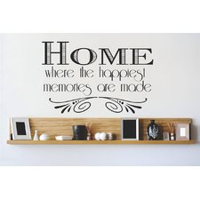 Home is Where Love Resides, Memories Are Created, Friends Are Welcome and Laughter Wall Decal
