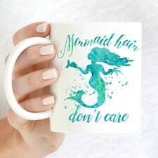 Mermaid Hair Don't Care 11 oz. Mug