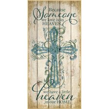 """""""Because Someone We Love Is In…"""" Graphic Art Plaque"""