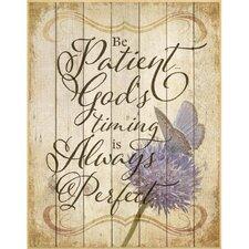 """Be Patient God's Timing…"" Textual Art Plaque"