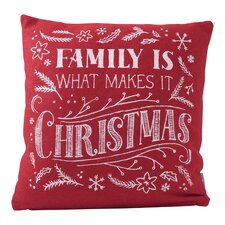 """""""Family is What Makes It Christmas"""" Throw Pillow"""