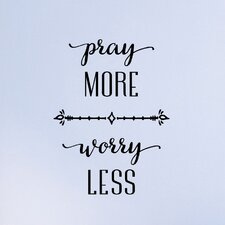 Pray More Worry Less Wall Decal