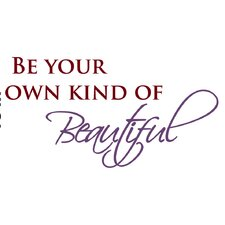 Be Beautiful Quote Wall Decal