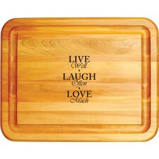 Live Laugh Love General Chopping Board