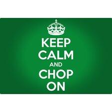 Keep Calm And Chop On Non-Slip Flexible Cutting Board