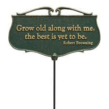 Grow Old Along with Me Garden Poem Garden Sign