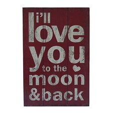 Wooden 'To The Moon & Back' Textual Art