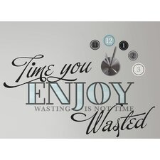 Deco Oversized Time You Enjoy Peel and Stick Quote Wall Clock