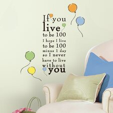 "Popular Characters Winnie The Pooh ""Live to be 100"" Wall Decal"