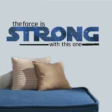 Star Wars Ep VII Classic The Force Is Strong P and S Wall Decal