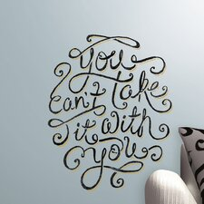 Peel and Stick Giant 5 Piece 55 Hi's You Can't Take It With You Wall Decal