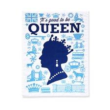 Good Queen Tea Towel