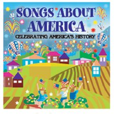 Songs About America Celebrating CD
