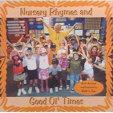 Nursery Rhymes and Good Ol Times CD