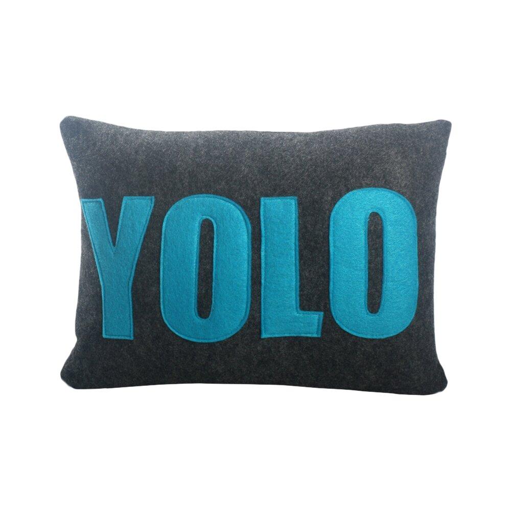 Alexandra Ferguson Modern Lexicon YOLO Decorative Throw Pillow AllModern