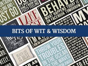 Bits of Wit & Wisdom